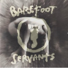 Barefoot Servants by Barefoot Servants Cd