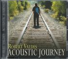 ROBERT VALDES - Acoustic Journey- Christian CCM Worship CD