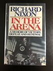 In the Arena  A Memoir of Victory Defeat  Renewal by Richard Nixon Signed JR9