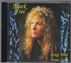 Mark Free - Long Way From Love CD