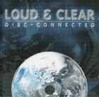 Loud & Clear – Disc-Connected CD (2002) RARE