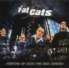 The Fat Cats - Keeping Up With The Dow Joneses - UK CD album 2002
