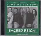 Sacred Reign - Looking For Love CD