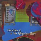 Christina & The Whipping Boys - S/T  RARE (Mothers Finest,Janis Joplin)