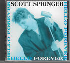 Scott Springer (Halo, John Elefante) - Hello Forever CD