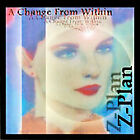 Z-plan-A Change From Within CD NEW. Free Shipping