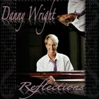 Danny Wright : Reflections CD.  LIKE NEW CONDITION ....MINT...... 2-CD's.......