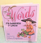 Mary Engelbreits Words For Gardeners to Live By book