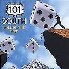 101 South - Roll of the Dice (CD 2002)