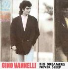 Big Dreamers Never Sleep by Gino Vannelli (CD, Apr-1987, Epic)