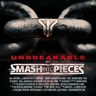 Smash Into Pieces - Unbreakable [CD]