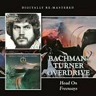 Bachman-Turner Overdrive - Head On/Freeway [CD]