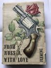 Ian Fleming From Russia With Love a Very Rare 1st Edition
