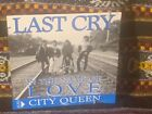 LAST CRY In The Name Of Love CD demo hard rock 1993 private bw City Queen