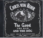 Chris Von Rohr - The Good The Bad And The Dog CD
