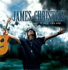 James Christian - Lay It All On Me  (House Of Lords)