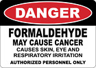 Osha Danger Formaldehyde May Cause Cancer Adhesive Vinyl Sign Decal