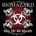 Biohazard Kill Or Be Killed Rock Heavy Metal CD w/Hallowed Ground Make My Stand+