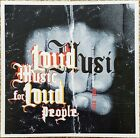 LOUD MUSIC FOR LOUD PEOPLE V/A CD; Opeth, Godflesh, Entombed, Anathema