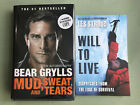 Mud Sweat and Tears Bear Gryllssigned and Will to Live Les Stroud signed