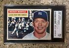 1956 Topps Mickey Mantle #135 SGC 5.5 EX+ CENTERED PSA Crossover Candidate
