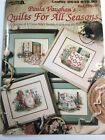 Paula Vaughan Quilts for All Seasons Cross Stitch Book 56 Leisure Arts 2539 1994