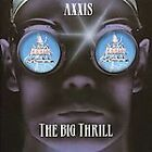 The Big Thrill/Axxis/new cd/great rock!!!!!!!!!!!