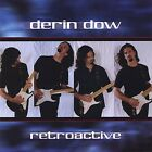 Retroactive - Derin Dow (2005, CD New)