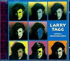 LARRY TAGG - WITH A SKELETON CREW (IMPORT WITH BONUS TRACKS)