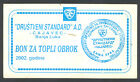 BOSNIA (Republic of Srpska) - Food Coupon/Bon - Public restaurant Cajavec 2002