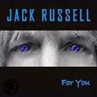For You by Jack Russell/Great White/new cd