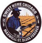 Sweet Home Chicago Maxwell St Blues Forever Patch Sew/Iron On Chicago Blues