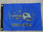 12X18  FISH OR DIE RED BLUE PIRATE FLAG DBL SIDED NYLON BOAT MADE IN USA