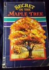 A Beka Reading Book for grades 3 5 Secret in the Maple Tree Student Text