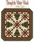 THROUGH THE WINTER WOODS QUILT KIT - Moda FABRIC by Holly Taylor