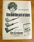 1968 Grabow Pre-Smoked Pipes Ad Be A Living Doll Give him the Pick of Pipes