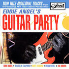 EDDIE ANGEL'S GUITAR PARTY WITH THE PANASONICS NEW CD