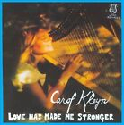 Love Has Made Me Stronger New CD