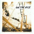 ON THE RISE - ON THE RISE * NEW CD