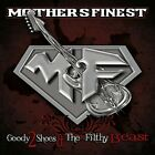 MOTHERS FINEST (METAL) - GOODY 2 SHOES & THE FILTHY BEAST NEW CD