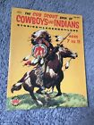1954 The Cub Scout Book of Cowboys and Indians Stories Legends & Lore Wonder