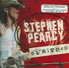 STEPHEN PEARCY - STRIPPED NEW CD