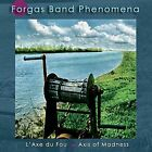 FORGAS BAND PHENOMENA-Axis Of Madness CD NEW