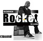 Rocket The Album - Rick Rock (2015, CD New) Explicit Version