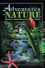 A Beka Adventures in Nature Speed and Comprehension Reader 5th Grade