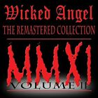 WICKED ANGEL - REMASTERED COLLECTION 2 NEW CD