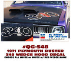Qg-548 1971 Plymouth Duster - 340 Wedge - Hood Decal 2 Color Like Factory