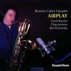 Airplay [Ronnie Cuber] New CD