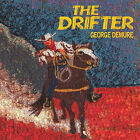 George Demure : The Drifter CD (2010) Highly Rated eBay Seller Great Prices