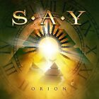 Orion - S.A.Y. (2015, CD New)